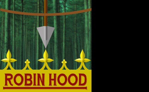 Robin Hood on gold crown at bottom. Arrow pointing down from the top. Trees in background.